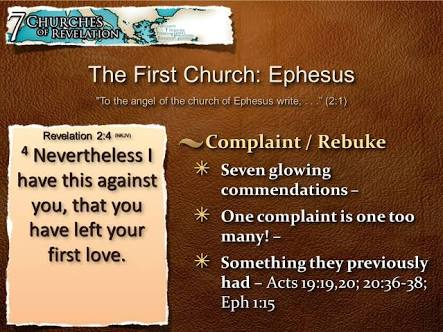 The Church in Ephesus departed from first love for Jesus