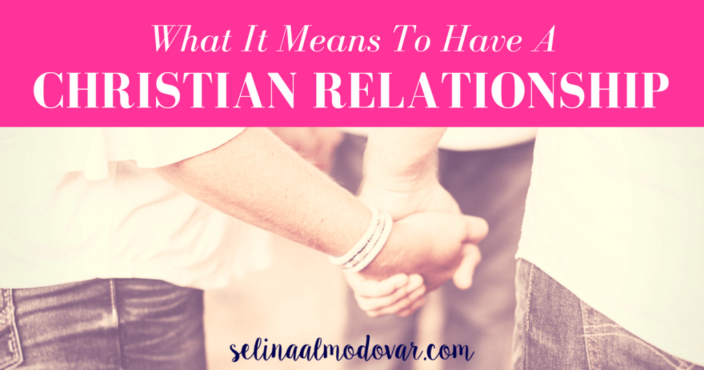 Christian Relationship - What it means