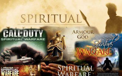 Spiritual Warfare - Understanding the battle