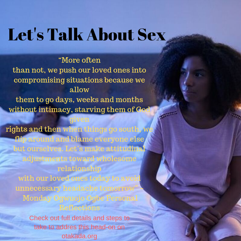 The Christian Church – Let's Talk About Sex - Understanding the Entrapment of Emotional and Sexual Entanglement: Cause of Immorality – Living in Denial of the obvious Fact - Part 6 of 15
