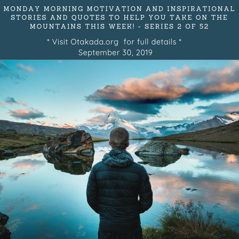 Monday Morning Motivational and Inspirational Quotes and Real Stories for Engaging the Marketplace by Otakada.org series 2 of 52