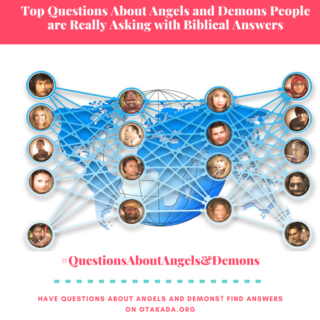 Have Questions, Find answers on Otakada.org - Top Questions About Angels and Demons People are Really Asking with Biblical Answers