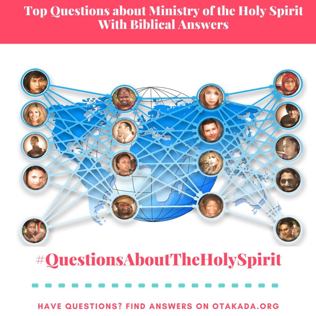 Have Questions, Find Answers on Otakada.org - Top Questions about Ministry of the Holy Spirit With Biblical Answers