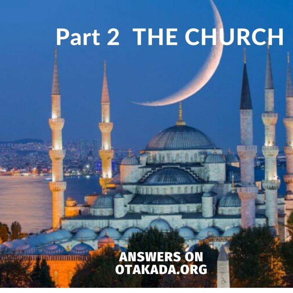 Part 2 - THE CHURCH