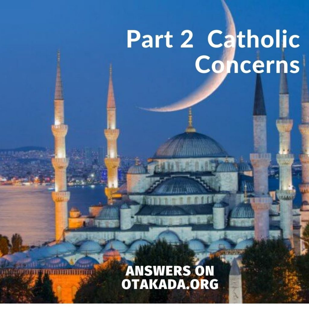 Part 2 - Catholic Concerns
