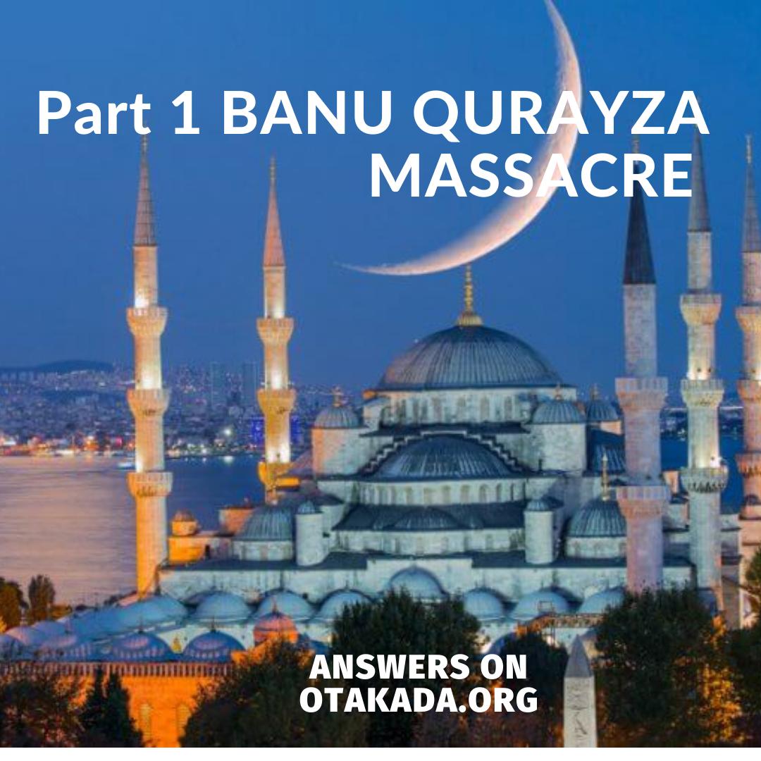Part 1 BANU QURAYZA MASSACRE
