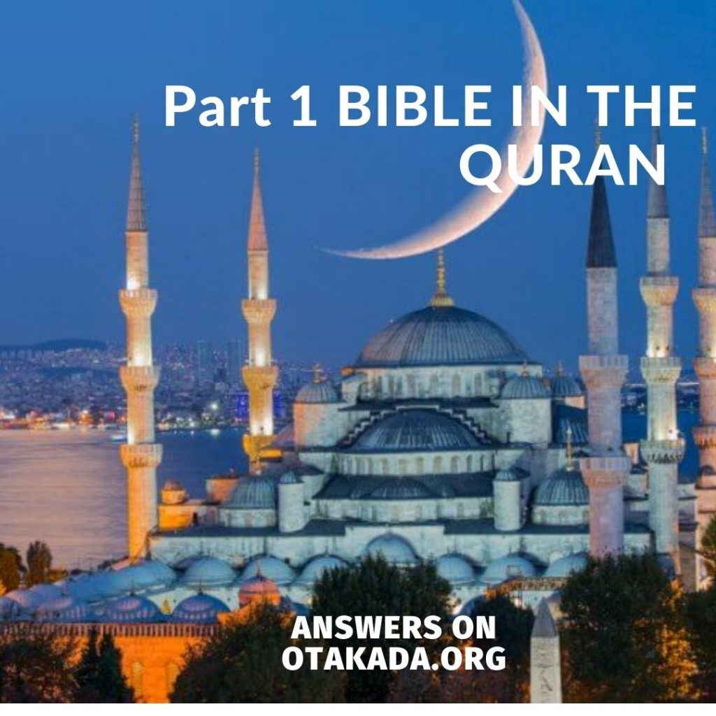 Part 1 BIBLE IN THE QURAN