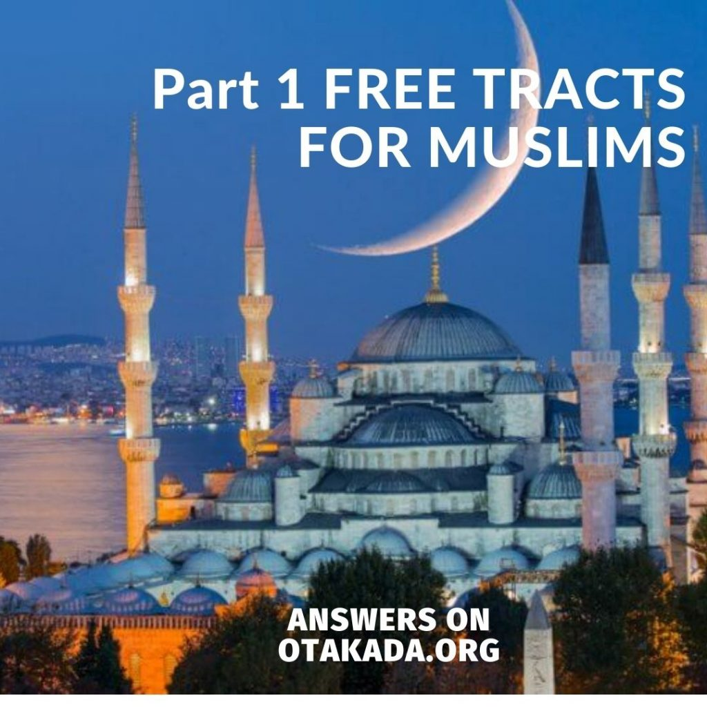 Part 1 FREE TRACTS FOR MUSLIMS