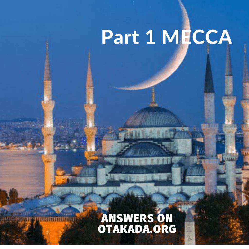 Part 1 Mecca