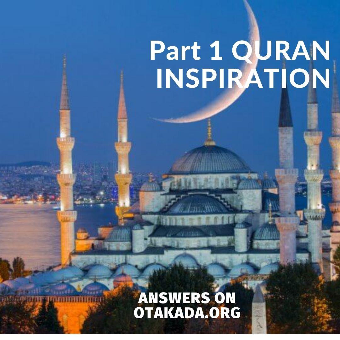 Part 1 QURAN INSPIRATION
