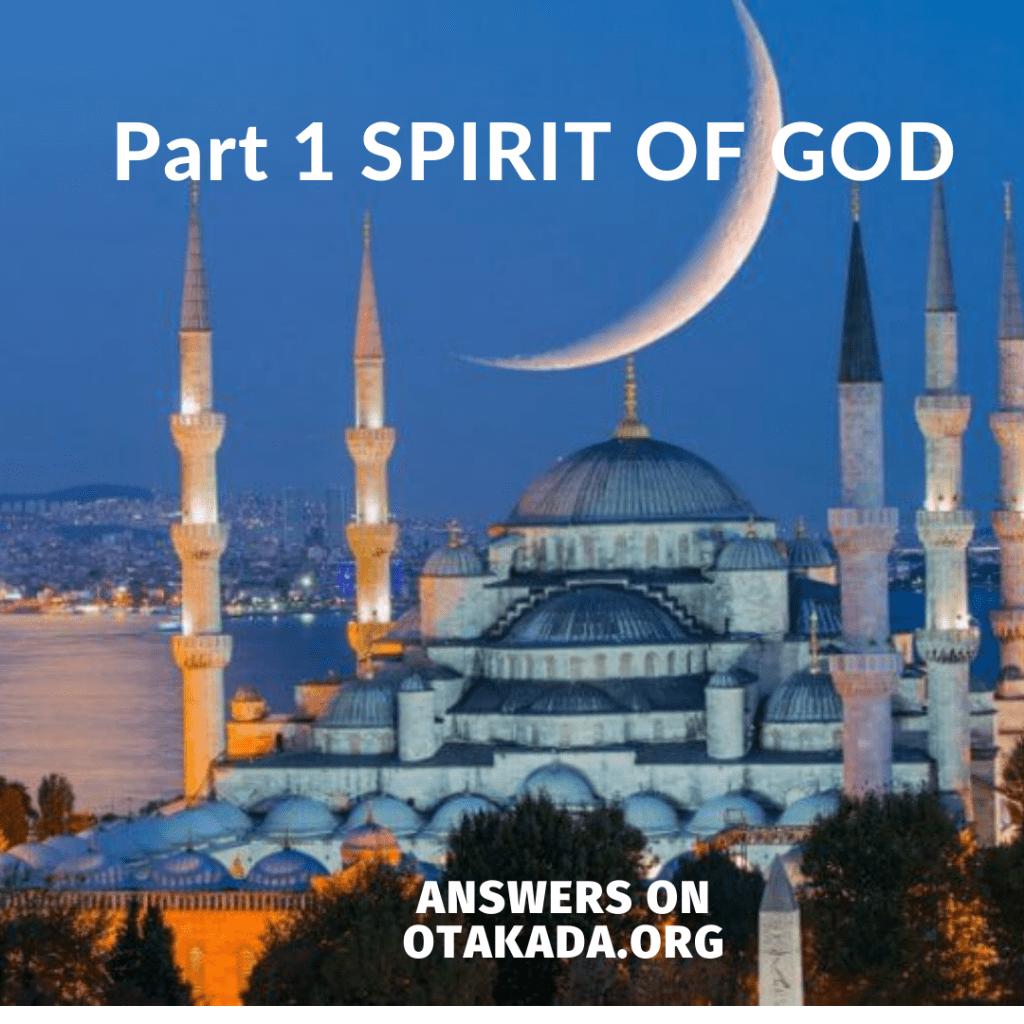 Part 1 SPIRIT OF GOD