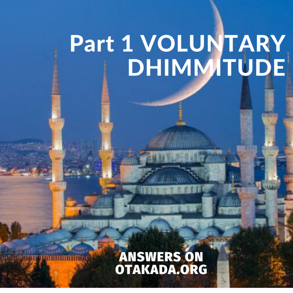 Part 1 VOLUNTARY DHIMMITUDE