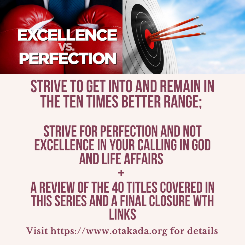 Part 39 & 40 - Strive to Get Into and Remain in the TEN Times Better Range