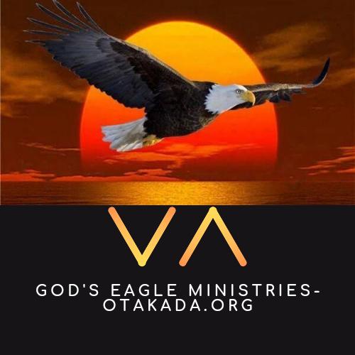 God's Eagle Ministries – Otakada.org – Seeding The Nations and Transforming Lives Through the Timeless Truth in God's Word! Tel: USA +13027727022; UK +442035194554; Australia +61386096917; Nigeria +2348032835347; USA +1-302-268-6313; info@otakada.org